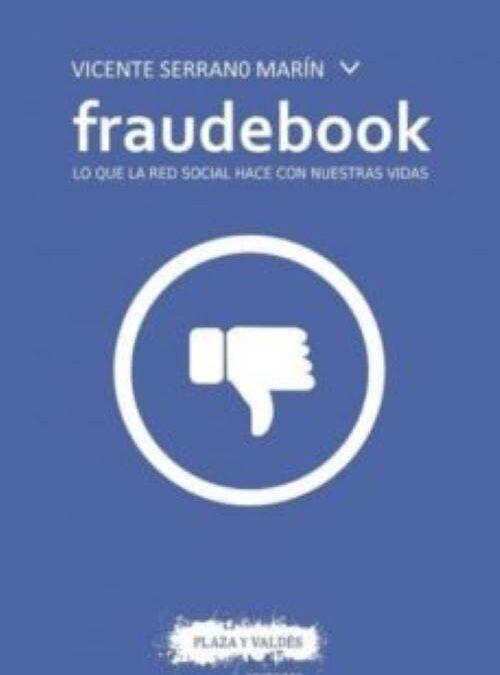Blanco Alfonso, I. Análisis del libro Fraudebook, Serano Marín, V. (2016). 23, 197-198. Doxa Comunicación.