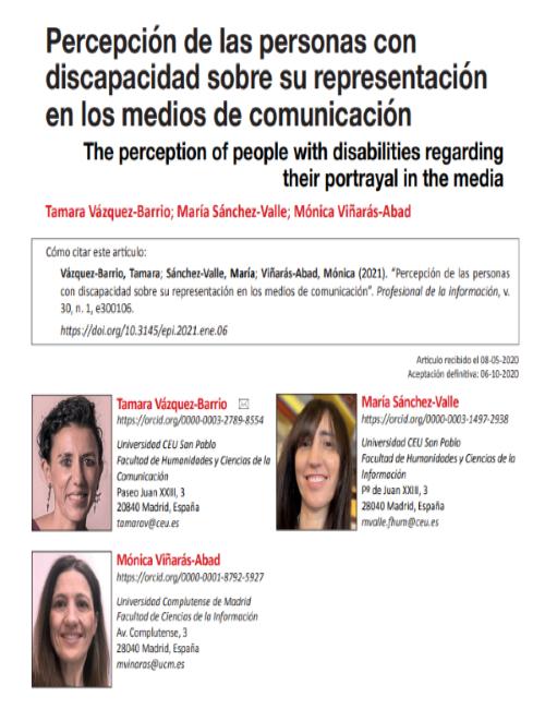 Sánchez-Valle, M., Vázquez-Barrio, T., & Viñarás-Abad, M. (2021). Percepción de las personas con discapacidad sobre su representación en los medios de comunicación. Profesional De La Información, 30(1). https://doi.org/10.3145/epi.2021.ene.06