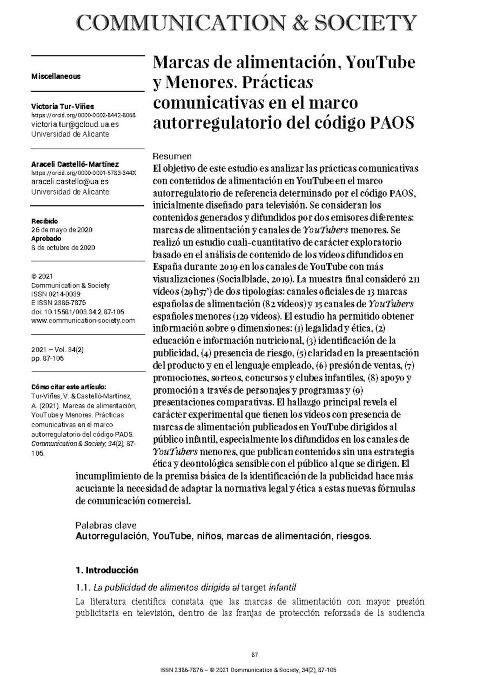 Tur-Viñes, V. & Castelló-Martínez, A. (2021). Marcas de alimentación, YouTube y Menores. Prácticas comunicativas en el marco autorregulatorio del código PAOS. Communication & Society,34(2), 87-105.