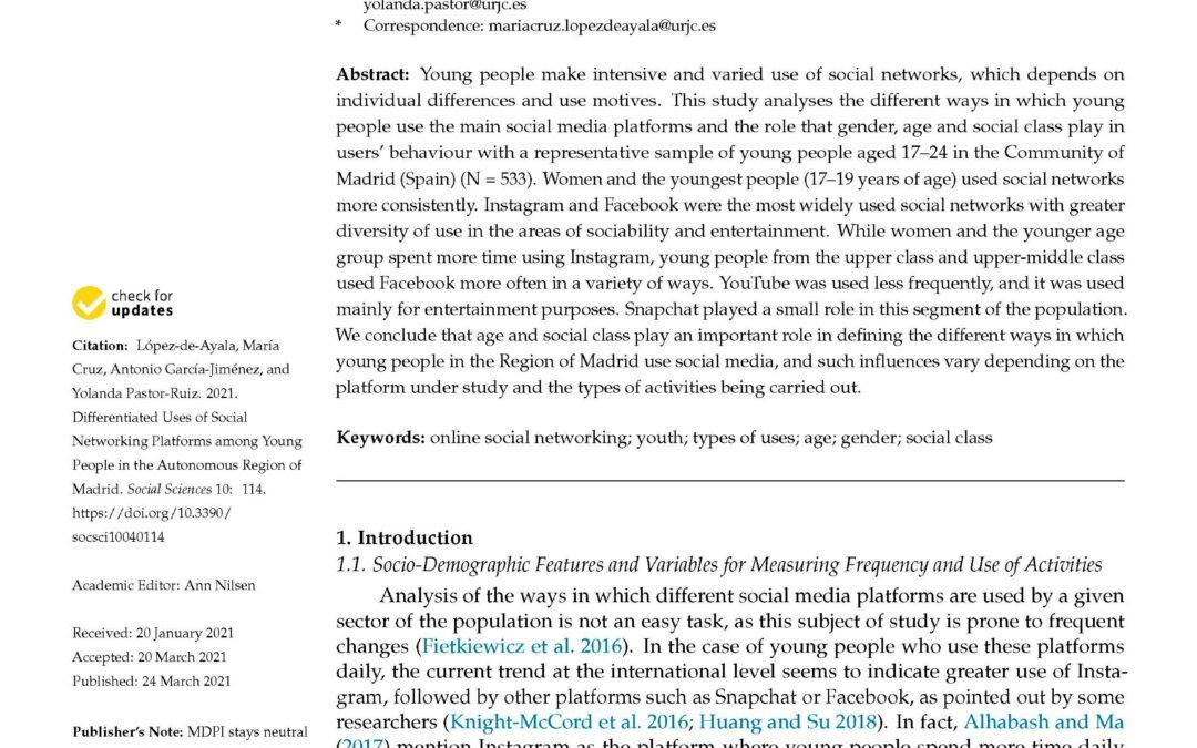 López-de-Ayala, M.C.; García-Jiménez, A.; Pastor-Ruiz, Y. (2021) Differentiated Uses of Social Networking Platforms among Young People in the Autonomous Region of Madrid. Soc. Sci. 2021, 10, 114. https://doi.org/10.3390/socsci10040114