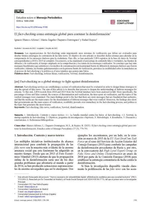 Blanco-Alfonso, I., Chaparro-Domínguez, M.- Ángeles, & Repiso, R. (2021). El fact-checking como estrategia global para contener la desinformación. Estudios Sobre El Mensaje Periodístico, 27(3), 779-791. https://doi.org/10.5209/esmp.76189