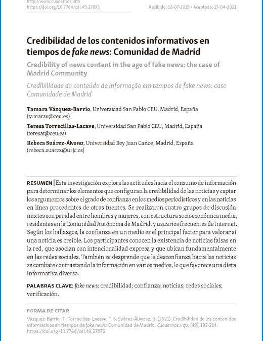 Vázquez-Barrio, T., Torrecilllas-Lacave, T., & Suárez-Álvarez, R. (2021). Credibilidad de los contenidos informativos en tiempos de fake news: Comunidad de Madrid. Cuadernos.Info , (49), 192-214. https://doi.org/10.7764/cdi.49.27875