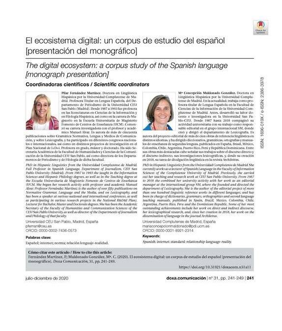 Fernández Martínez, P., & Maldonado González, M. C. (2020). El ecosistema digital: un corpus de estudio del español. Doxa Comunicación. Revista Interdisciplinar De Estudios De Comunicación Y Ciencias Sociales, (31), 241–249. https://doi.org/10.31921/doxacom.n31a11