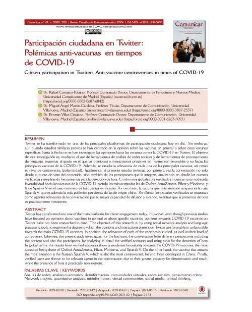 Carrasco-Polaino, R., Martín-Cárdaba, M., & Villar-Cirujano, E. (2021). Participación ciudadana en Twitter: Polémicas anti-vacunas en tiempos de COVID-19. Comunicar, 69, 21-31. https://doi.org/10.3916/C69-2021-02